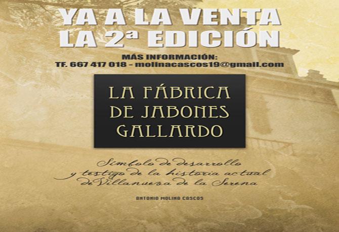 La Fábrica de Jabones Gallardo 2º Edición