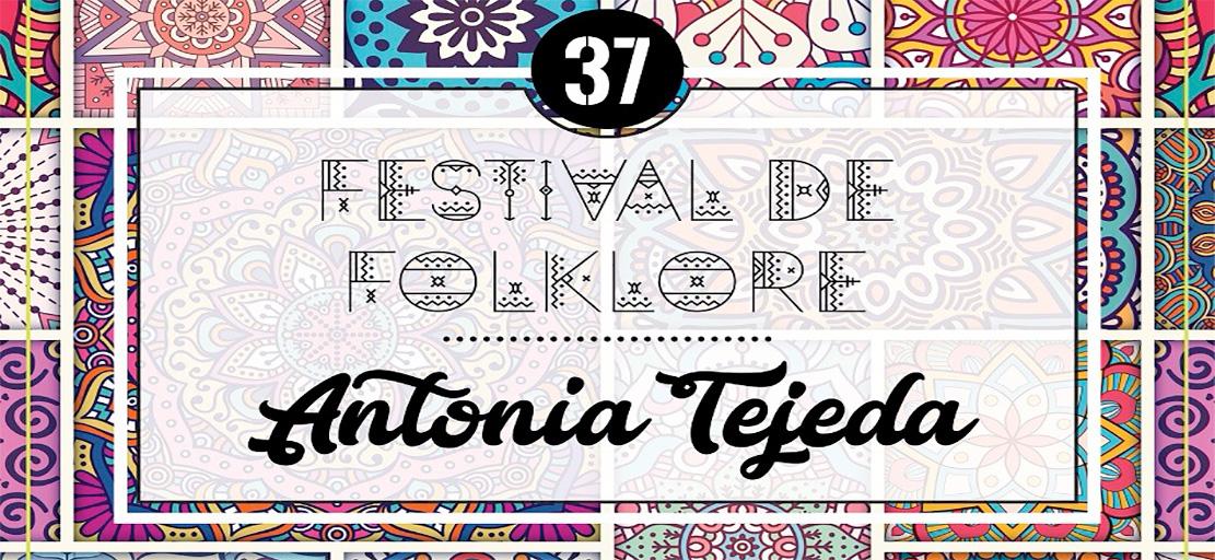 El Festival Internacional de Folklore «Antonia Tejeda»
