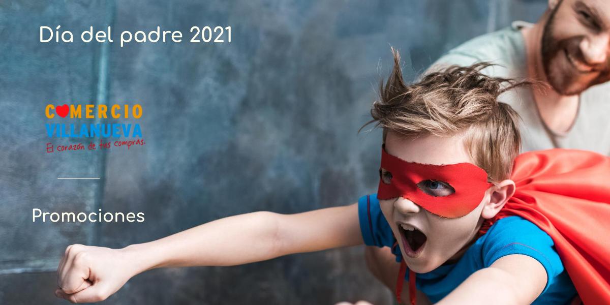 Campaña día del Padre 2021